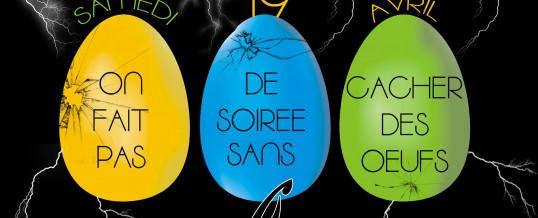 Soirée Pâques – Samedi 19 Avril
