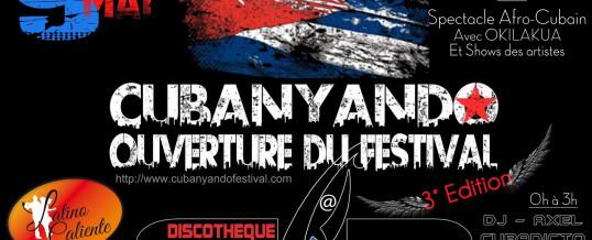 Festival Cubanyando – Vendredi 9 Mai