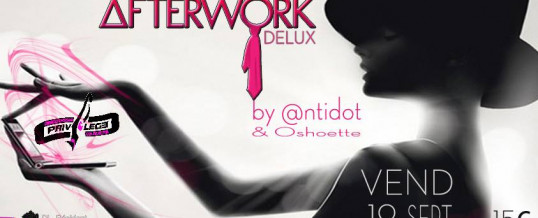 AFTERWORK Delux – Vendredi 19 Septembre