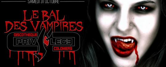Le Bal des Vampires – Samedi 31 Octobre
