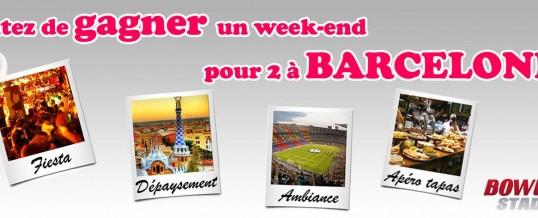 Gagner un week-end pour 2 à BARCELONE !