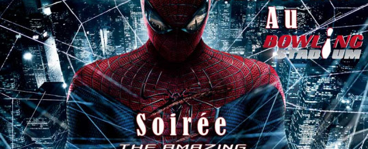 Grande soirée Spider-Man – Samedi 26 Avril