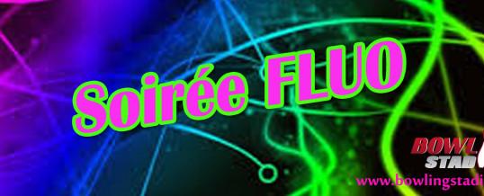 Soirée Fluo – Samedi 1er Mars
